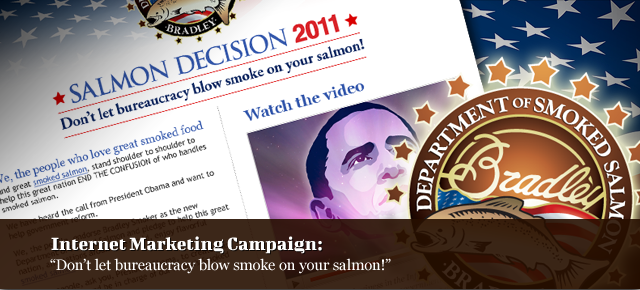Internet Marketing Campaign: Don't Let Bureaucracy blow smoke on your salmon!